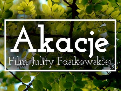 'Akacje' - Film crowdsourcing